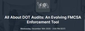 All About DOT Audits: An Evolving FMCSA Enforcement Tool