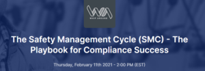 Safety Management Cycle Webinar (Sponsored by Whip Around)